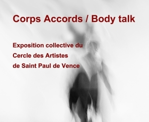 "Exposition ""Corps Accords / Body talk"""